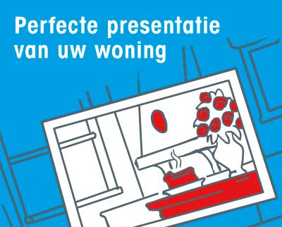 Perfecte presentatie van uw woning