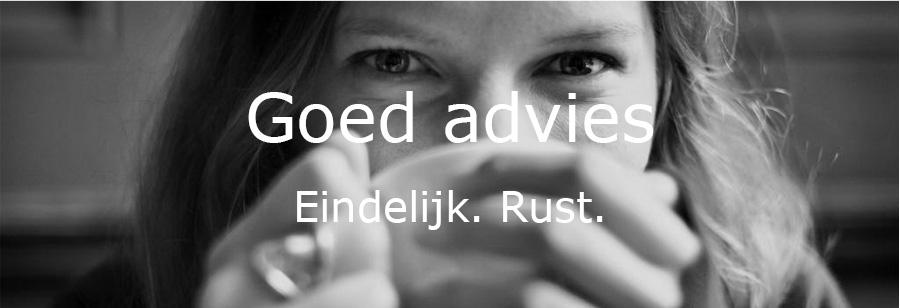 Goed advies geeft u rust