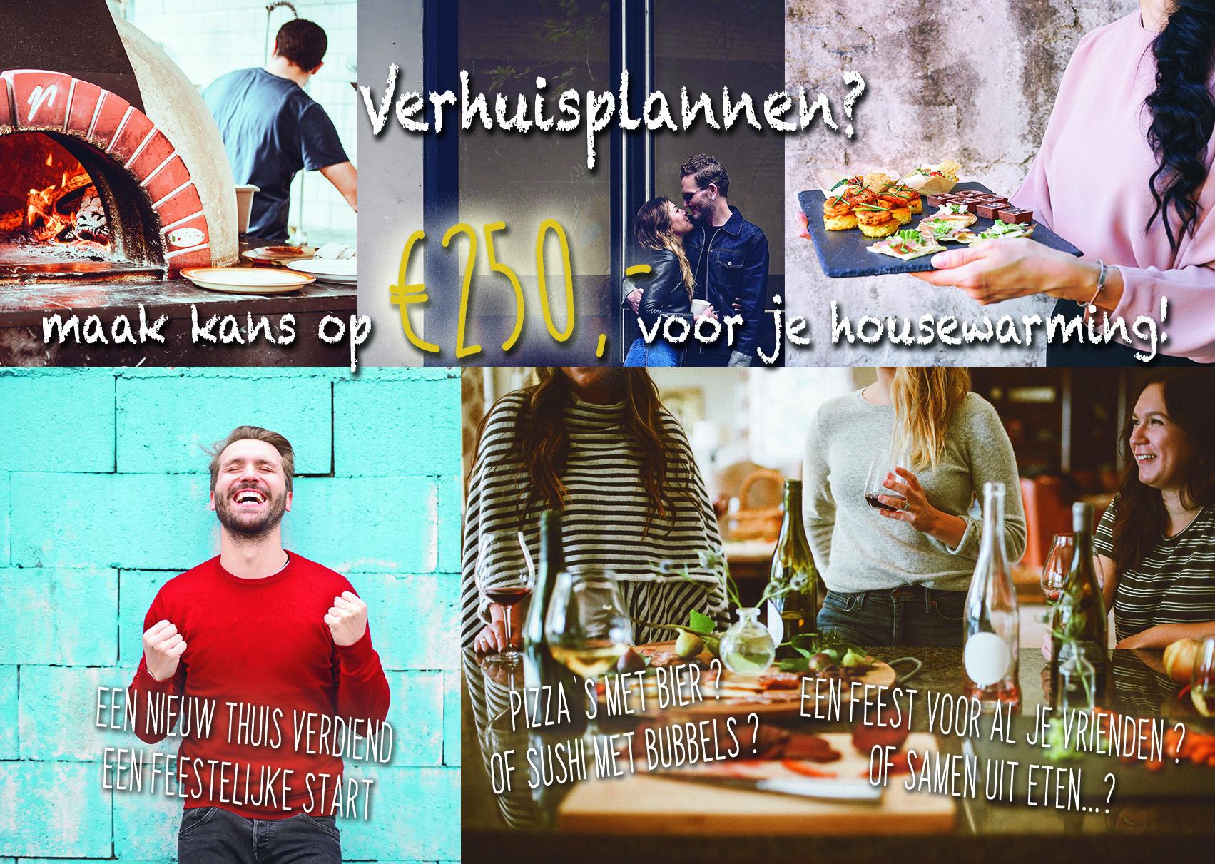 maak kans op 250,- euro voor je housewarming