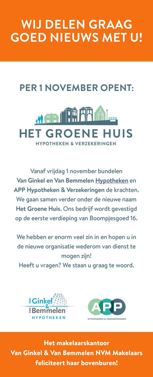 Van Ginkel en Van Bemmelen Hypotheken en APP Hypotheken & Verzekeringen word Het Groene Huis