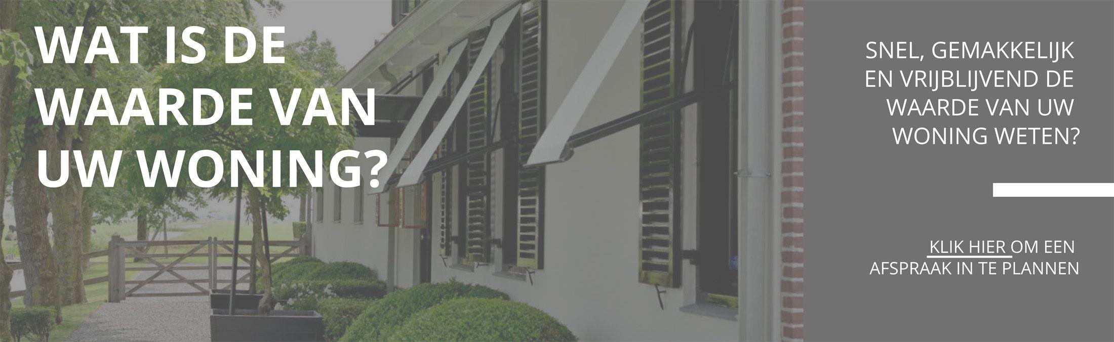 Gratis waardebepaling van woning en huis