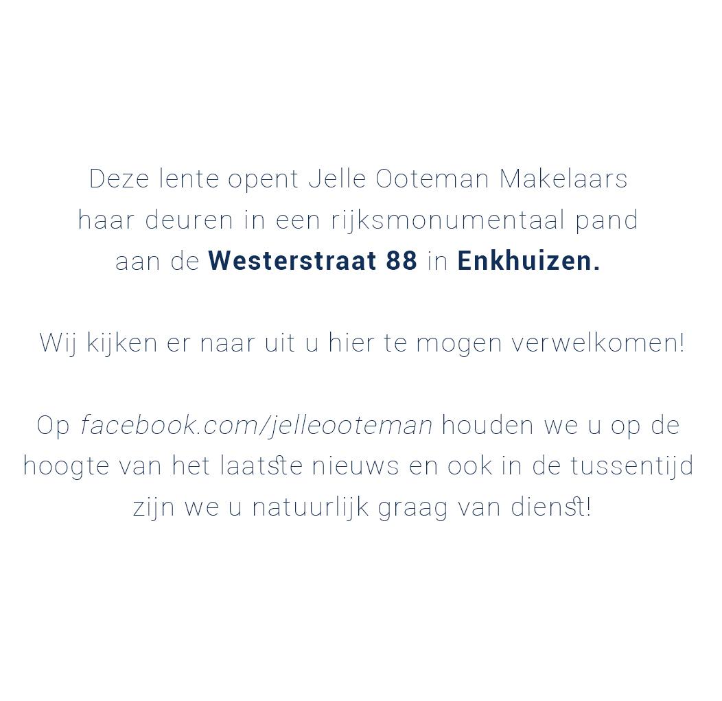 Jelle Ooteman Makelaars Westerstraat 88 Enkhuizen